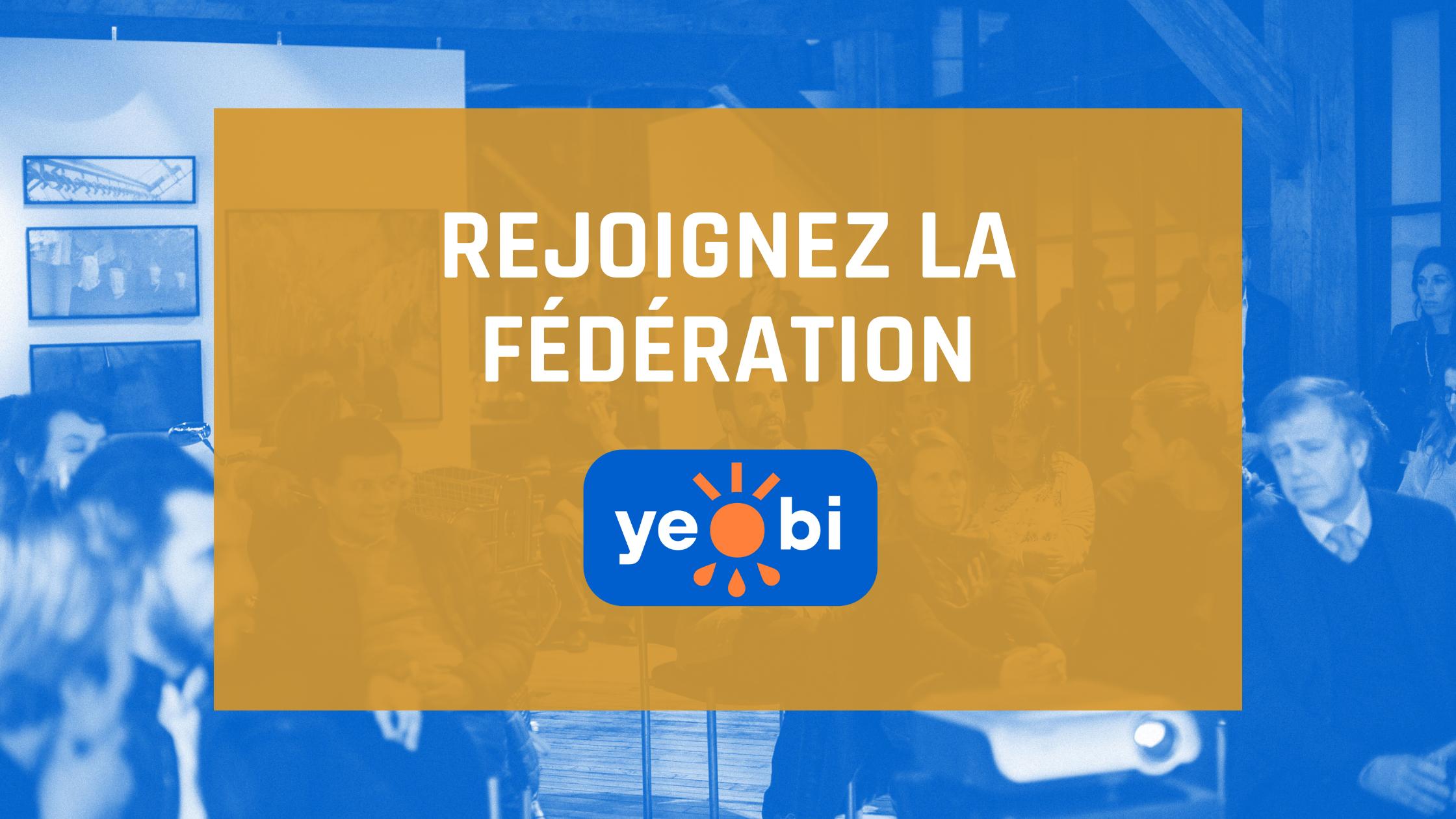 Rejoignez la fédération Yeobi